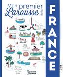 MON PREMIER LAROUSSE DE LA FRANCEÉditions LarousseA partir deans
