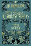 LES ANIMAUX FANTASTIQUES TOME 2 - LES CRIMES DE GRINDELWALD