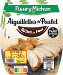 AIGUILLETTES DE POULET ROTIES AU FOUR FLEURY MICHON