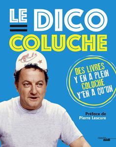 COLUCHE, LE DICTIONNAIRE 2
