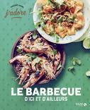 J'ADORE BARBECUE D'ICI ET D'AILLEURS