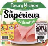 JAMBON LE SUPERIEUR A L'ETOUFFEE CONSERVATION SANS NITRITE FLEURY MICHON