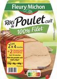 ROTI DE POULET CUIT 100% FILET FLEURY MICHON