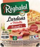 LARDONS DE VOLAILLE FUMES REGHALAL