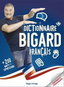 LE DICTIONNAIRE BIGARD FRANCAIS