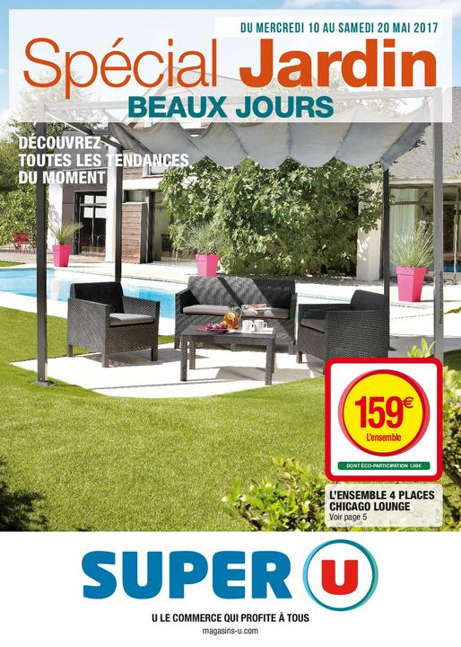Catalogue super u collection jardin special beaux jours du for Catalogue mobilier de jardin super u